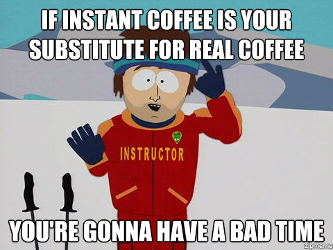 Ski Instructor on Instant Coffee